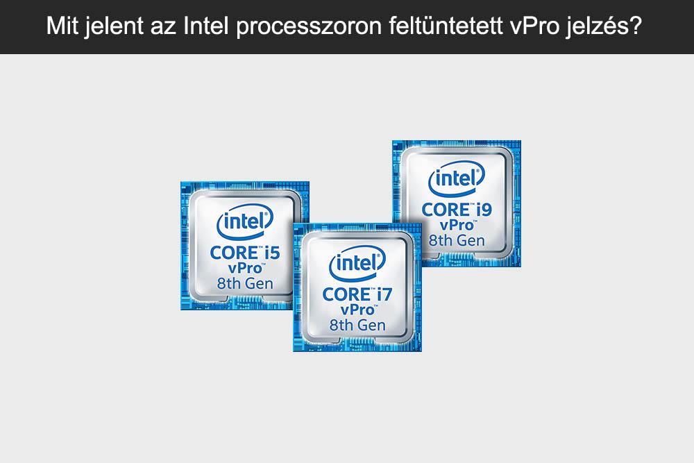 Használt prémium laptopok feltüntetett vPro jelzés
